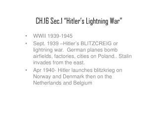 CH.16 Sec.1 �Hitler�s Lightning War�