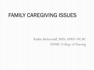 FAMILY CAREGIVING ISSUES