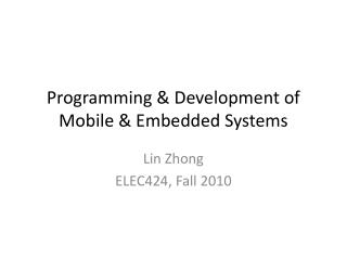 Programming & Development of Mobile & Embedded Systems