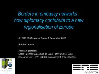 Borders in embassy networks :  how diplomacy contribute to a new regionalisation of Europe