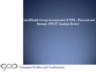 UnitedHealth Group Incorporated (UNH) - Financial and Strate