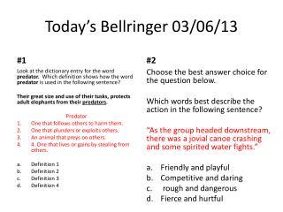 Today's  Bellringer  03/06/13