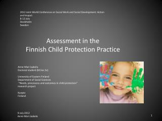Assessment  in the  Finnish Child Protection Practice