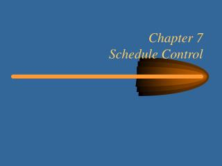 Chapter 7 Schedule Control