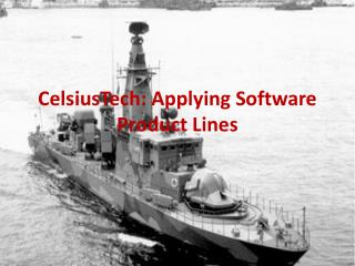 CelsiusTech : Applying Software Product Lines