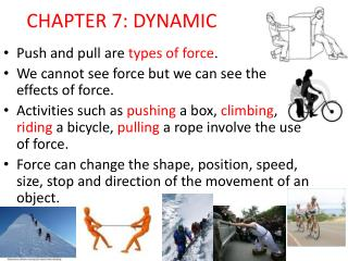 CHAPTER 7: DYNAMIC
