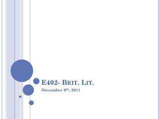 E402- Brit. Lit.
