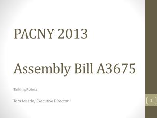 PACNY 2013 Assembly Bill  A3675