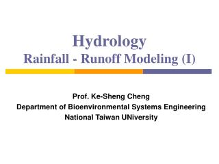 Hydrology Rainfall - Runoff Modeling I