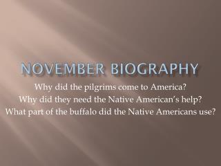 November Biography