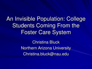An Invisible Population : College Students Coming From the Foster Care System