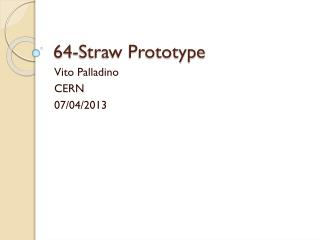 64-Straw Prototype