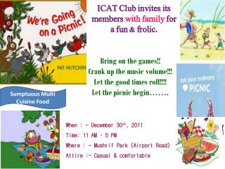 ICAT Club invites its members  with family  for a fun & frolic.