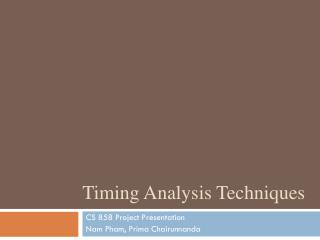 Timing Analysis Techniques