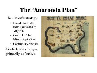 "The ""Anaconda Plan"""