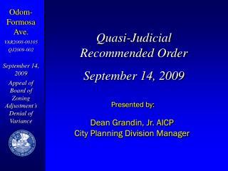 Quasi-Judicial Recommended Order September 14, 2009