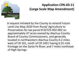 Application CPA-03-11  (Large Scale Map Amendment)