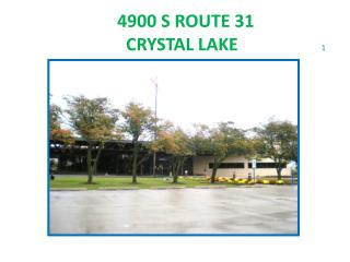 4900 S ROUTE 31                         CRYSTAL LAKE                    1