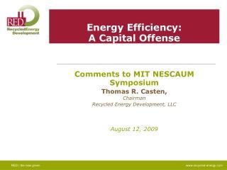 Energy Efficiency: A Capital Offense