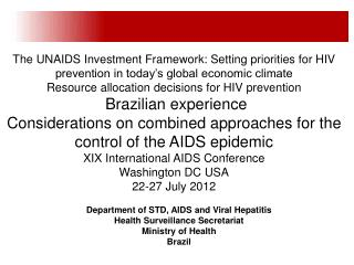 Department of STD, AIDS and Viral Hepatitis Health Surveillance Secretariat Ministry of Health