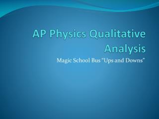 AP Physics Qualitative Analysis