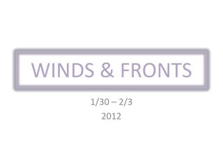 WINDS & FRONTS