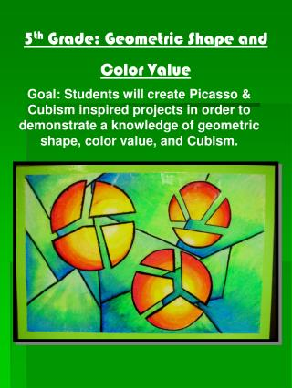 5 th  Grade: Geometric Shape and  Color Value