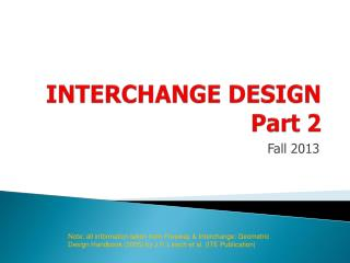INTERCHANGE DESIGN Part 2