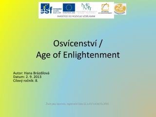 Osvícenství /  Age of Enlightenment