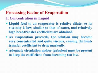 Processing Factor of Evaporation  1. Concentration in Liquid