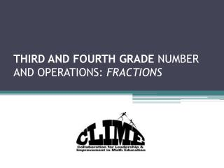 THIRD AND FOURTH  GRADE  NUMBER AND  OPERATIONS:  FRACTIONS