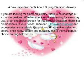 A Few Important Facts About Buying Diamond Jewelry