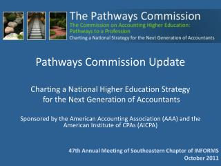 Sponsored by the American Accounting Association (AAA) and the American Institute of CPAs (AICPA)