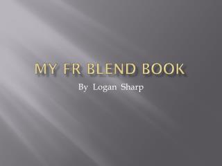 My  Fr  Blend  Book