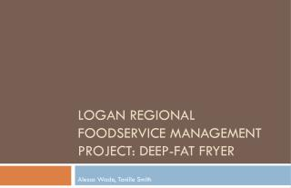 Logan Regional Foodservice Management project: Deep-fat fryer