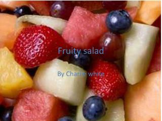 Fruity salad