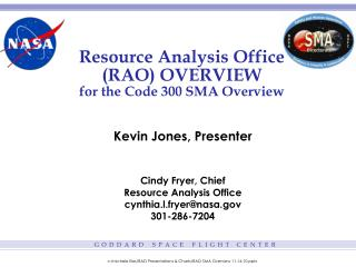 Resource Analysis Office (RAO) OVERVIEW for the  Code 300 SMA Overview