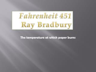 The temperature at which paper burns