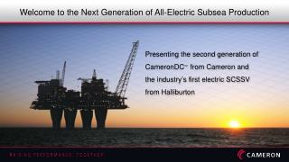 Welcome to the Next Generation of All-Electric Subsea Production