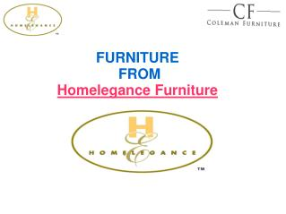 Homelegance Furniture -Coleman Furniture