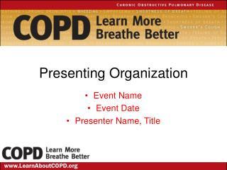 Presenting Organization