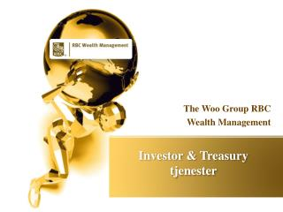 The Woo Group: Investor & Treasury tjenester
