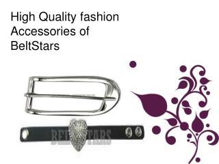 High Quality fashion Accessories of BeltStars