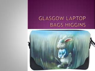Glasgow laptop bags HIGGINS