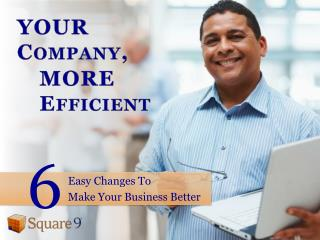 6 Easy Changes to Make Your Business Better