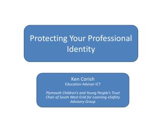 Protecting Your Professional Identity