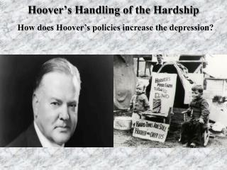 Hoover's Handling of the Hardship