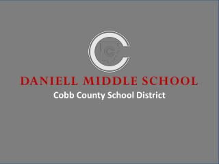 DANIELL MIDDLE SCHOOL Cobb County School District