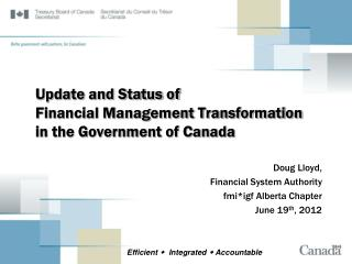 Update and Status of  Financial Management Transformation  in the Government of Canada