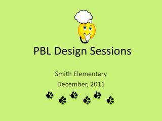 PBL Design Sessions